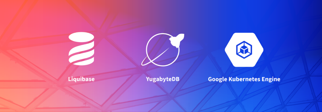 Distributed SQL Change Management with Liquibase and YugabyteDB on GKE tutorial