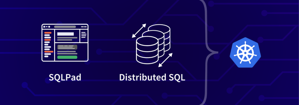 tutorial blog post Getting Started with SQLPad and Distributed SQL on Google Kubernetes Engine