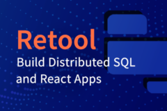 thumbnail for tutorial - Use Retool to Quickly Build Distributed SQL and React Apps